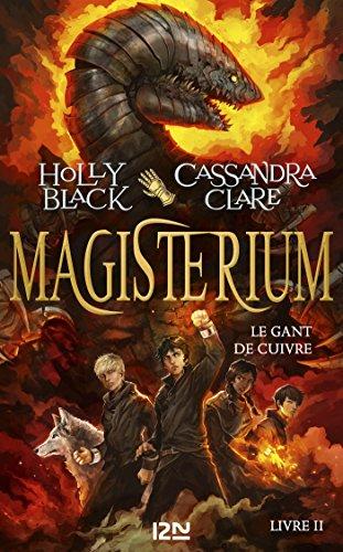 Magisterium - tome 2 : Le gant de cuivre (Pocket Jeunesse) par Holly BLACK