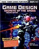 Game Design: Secret of the Sages [2nd Edition]