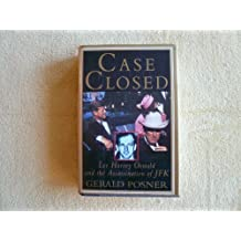 Case Closed: Lee Harvey Oswald and the Assassination of JFK by Gerald Posner (1993-08-31)