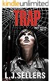 The Trap (Agent Dallas Thrillers Book 3)