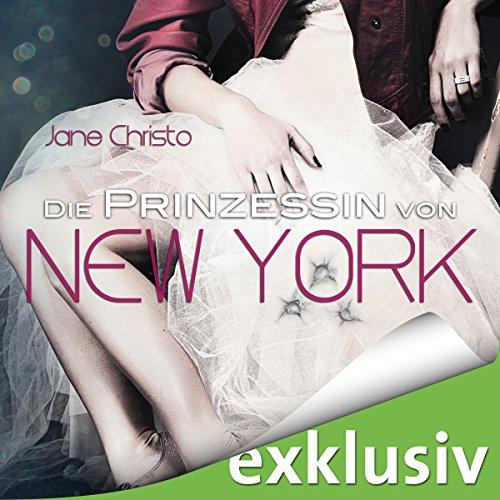 Die Prinzessin von New York (Die Prinzessin von New York 1)
