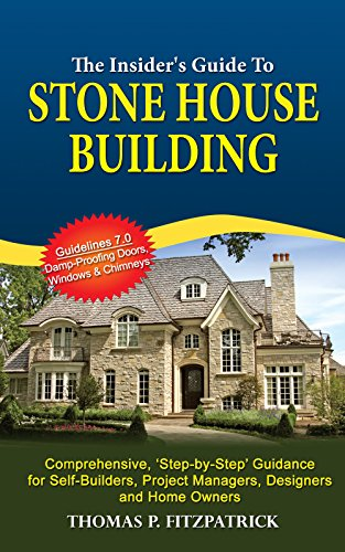 The Insider's Guide To Stone House Building: Guidelines 7.0 'Damp...