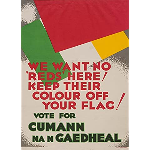 Stile irlandese COMMUNISM c1932 Vogliamo n. REDS qui! mantenere il vostro bandiera colori per carta lucida, 250 g/mq, riproduzione