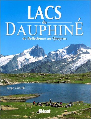 Les Lacs du Dauphiné de Belledonne au Queyras