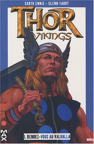 Thor : Vikings, Tome 1 : Rendez-vous au Valhalla