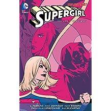 Supergirl (2011-2015) Vol. 6: Crucible (English Edition)