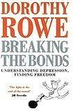 Breaking the Bonds: Understanding Depression, Finding Freedom
