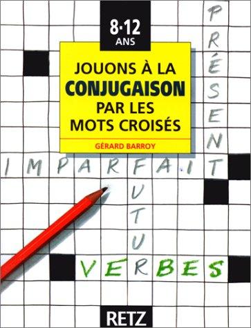 Jouons à la conjugaison par les mots croisés