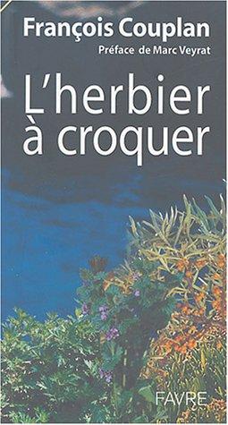L'Herbier à croquer par François Couplan