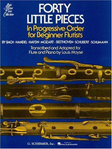 Forty Little Pieces in Progressive Order for Beginner Flutists (Louis Moyse Flute Collection)