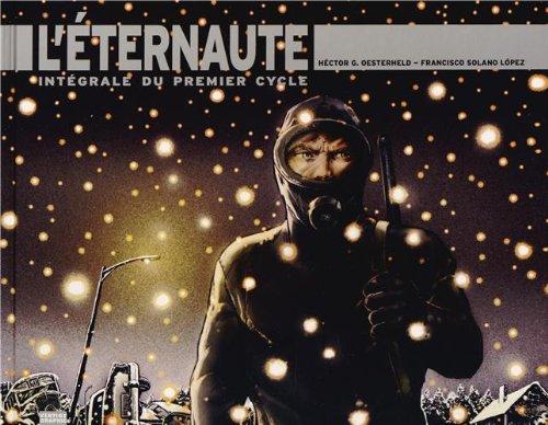 L'éternaute Intégrale Cycle 01