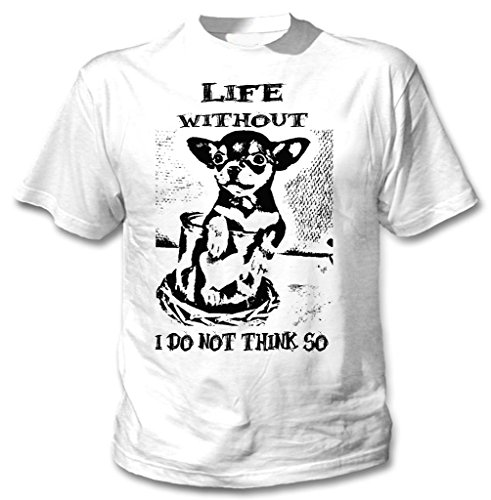 Teesquare1st Men's CHIHUAHUA LIFE WITHOUT PB 3 White T-Shirt Size XXLarge