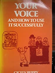 Your Voice: How to Use it Successfully