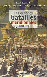 Les grandes batailles méridionales par Nicolas Gouzy