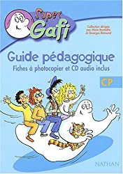 Guide pédagogique CP : Fiches à photocopier et CD audio inclus (1CD audio)
