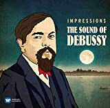 Impressions : The sound of Debussy / Claude Debussy, comp. | Debussy, Claude. Compositeur