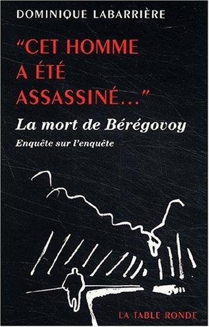 Cet homme a été assassiné par Dominique Labarrière
