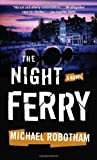 The Night Ferry (Vintage Crime/Black Lizard)
