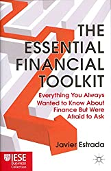 [(The Essential Financial Toolkit : Everything You Always Wanted To Know About Finance But Were Afraid To Ask)] [By (author) Javier Estrada] published on (January, 2011)