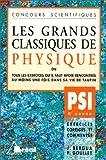 Les Grands Classiques de Physique, PSI - 2e année