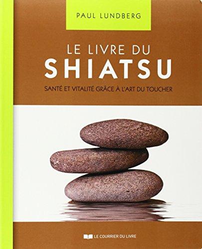 le-livre-du-shiatsu-sant-et-vitalit-grce--l-39-art-du-toucher