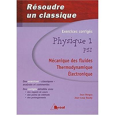 Download Physique 1 Psi Mecanique Des Fluides Thermodynamique Electronique Pdf Lgopinatha