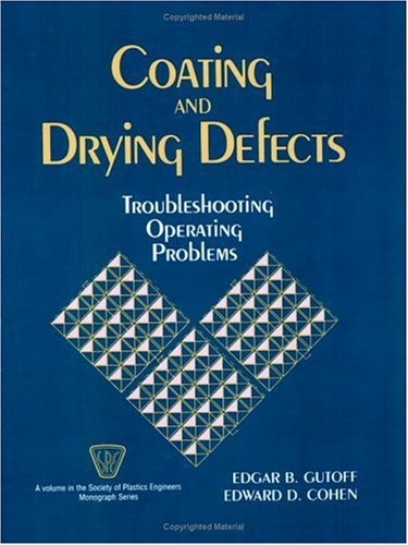 coating-and-drying-defects-troubleshooting-operating-problems-society-of-plastics-engineers-monograp