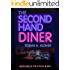 The Second Hand Diner: Book One of the Atticus Series