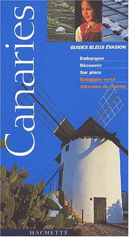 Guide Bleu Évasion : Canaries