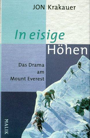 Jon Krakauer In Eisige Hohen, Das Drama am Mount Everest