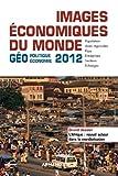 Image de Images économiques du monde 2012 : Géoéconomie-géopolitique (Hors collection)