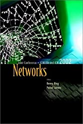 Networks: The Proceedings of the Joint International Conference on Wireless Lans and Home Networks (Kwlhn) & Networking (Icn 2002) Atlanta, USA 26-29 Aug 2002