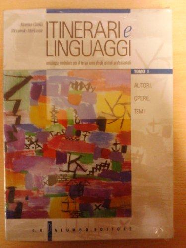 Itinerari e linguaggi. Antologia modulare per la 3 classe degli Ist. Professionali