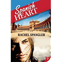 Spanish Heart by Rachel Spangler (2012-10-16)