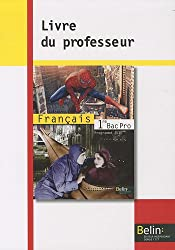 Français 1e Bac pro : Livre du professeur, Programme 2010