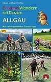 Erlebniswandern mit Kindern Allgäu - Mit vielen spannenden Freizeittipps - 30 Wanderungen und Ausflüge - Mit GPS-Daten (Rother Wanderbuch) - Eduard  Soeffker, Sigrid  Soeffker
