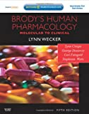 Brody's Human Pharmacology: With Student Consult Online Access (Human Pharmacology (Brody))