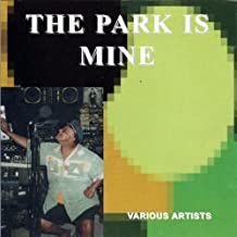 The Park Is Mine