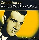 Schubert: Die Schone Mullerin [Import anglais]