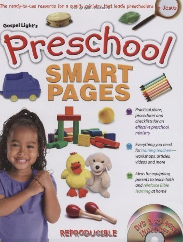 Preschool Smart Pages: Reproducible book contains all you need to equip, inspire and train volunteers, leaders and parents of preschoolers to lead little ones to Jesus! by Gospel Light (2010) Paperback