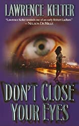 Don't Close Your Eyes by Lawrence Kelter (2005-07-30)