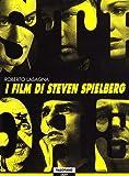 I film di Steven Spielberg