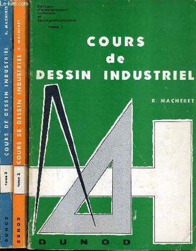 COURS DE DESSIN INDUSTRIEL - 3 TOMES.