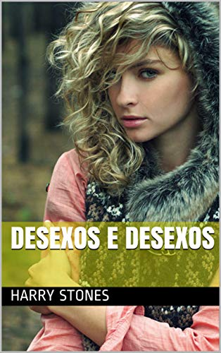 desexos e desexos (Galician Edition) por Harry Stones
