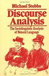 Discourse Analysis: The Sociolinguistic Analysis of Natural Language (Language in Society)