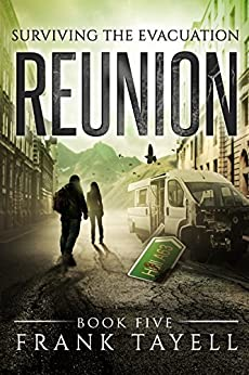 Surviving The Evacuation, Book 5: Reunion by [Tayell, Frank]
