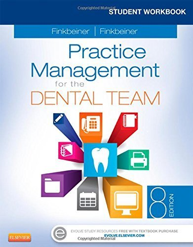 Student Workbook for Practice Management for the Dental Team, 8e 8th Edition by Finkbeiner CDA Emeritus RDA BS MS, Betty Ladley, Finkbein (2015) Paperback
