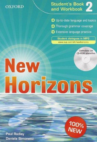 New horizons. Student's book-Workbook-Homework book. Per le Scuole superiori. Con CD Audio. Con CD-ROM. Con espansione online: 2