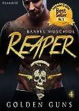 : Reaper. Golden Guns 4 (Rocker Motorcycle Club)