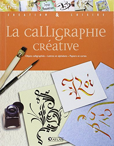 La calligraphie créative par Atlas